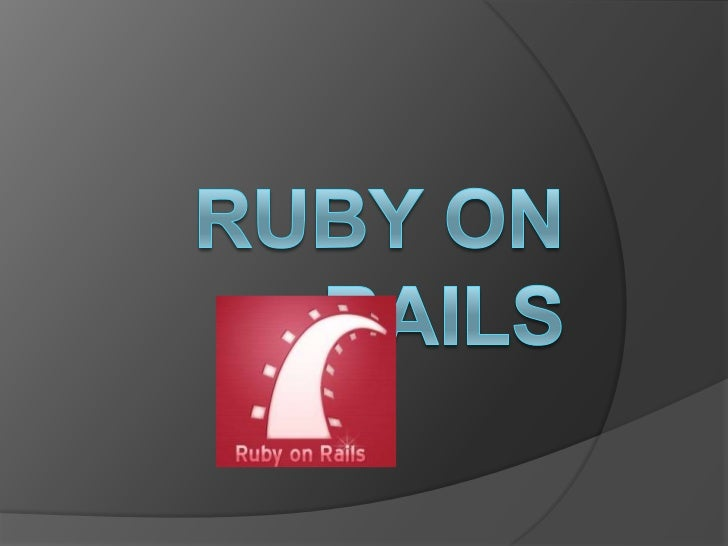 RUBY ON RAILS<br />