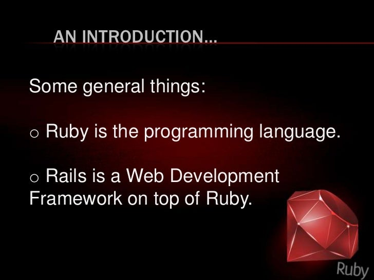 Ruby on Rails -  An overview Slide 2