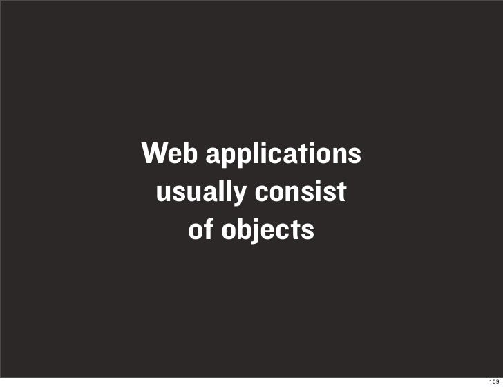 Web applications  usually consist    of objects                       109
