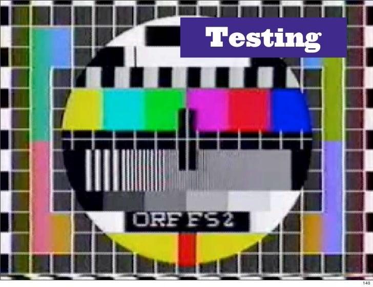 Testing               140