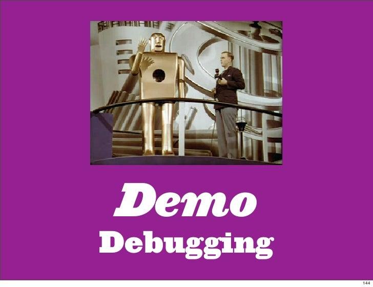 Demo Debugging             144