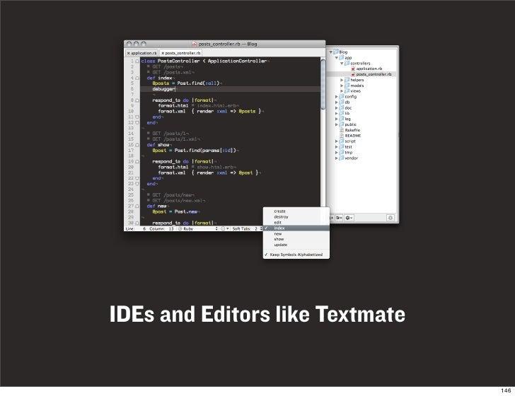 IDEs and Editors like Textmate                                   146
