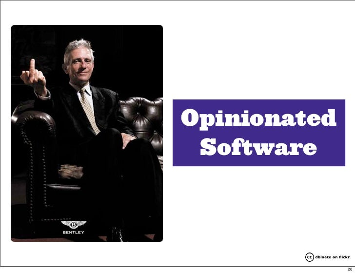 Opinionated  Software             dbloete on flickr                         20