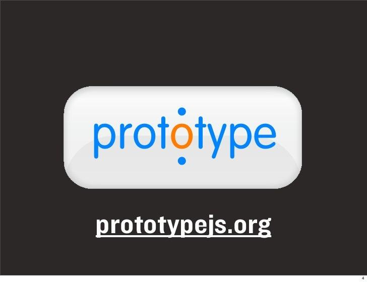 . prototype     . prototypejs.org                   4