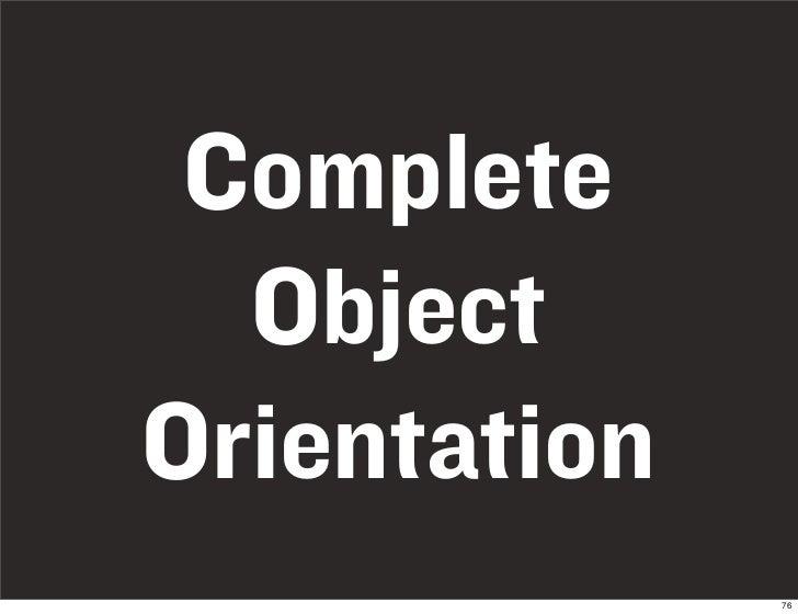 Complete   Object Orientation               76