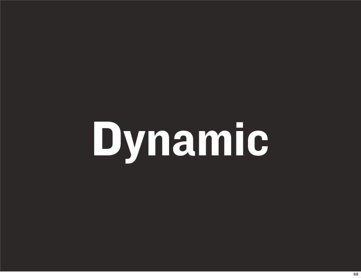 Dynamic            88