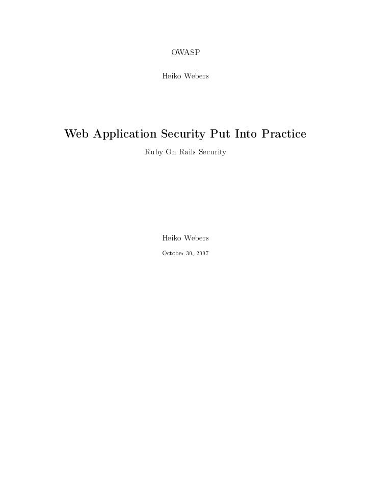 OWASP                  Heiko Webers    Web Application Security Put Into Practice              Ruby On Rails Security     ...
