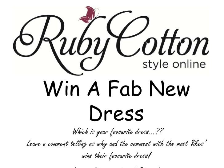 Win A Fab New Dress<br /> Which is your favourite dress...??<br />Leave a comment telling us why and the comment with the ...