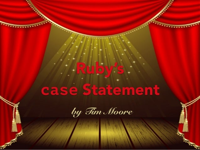Ruby's case Statement by Tim Moore