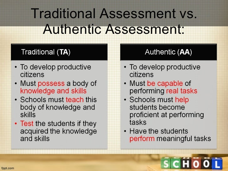 Authentic Vs Traditional Assessment