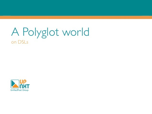 A Polyglot worldon DSLs