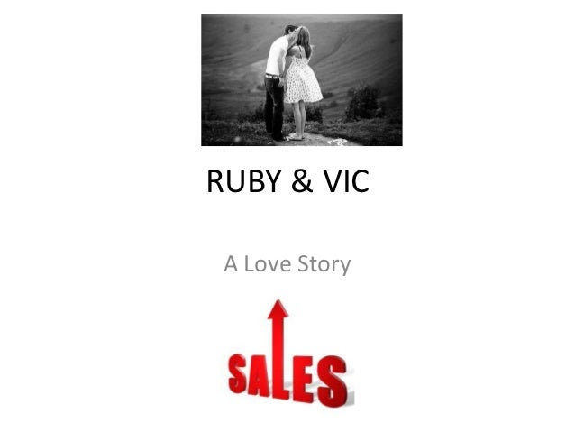 RUBY & VIC A Love Story