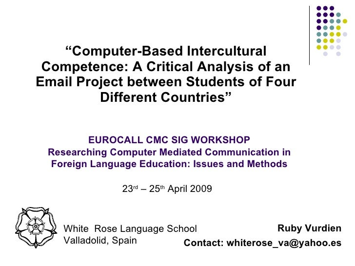 """<ul><li>"""" Computer-Based Intercultural Competence: A Critical Analysis of an Email Project between Students of Four Differ..."""