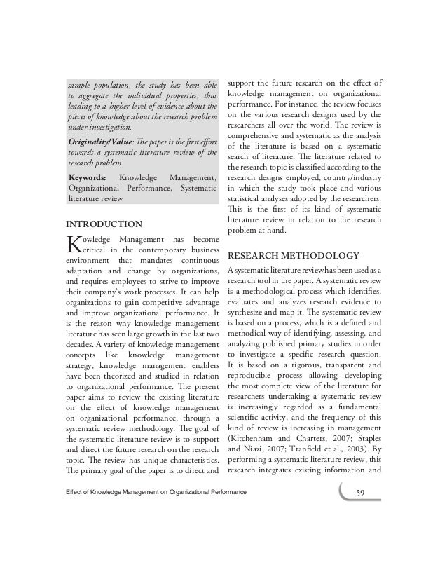 literature of knowledge This paper presents review of literature on knowledge management (km) characterizing the various terminologies and aims to explore the world of km.