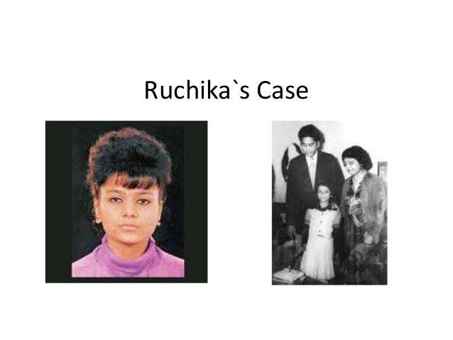 Ruchika`s Case