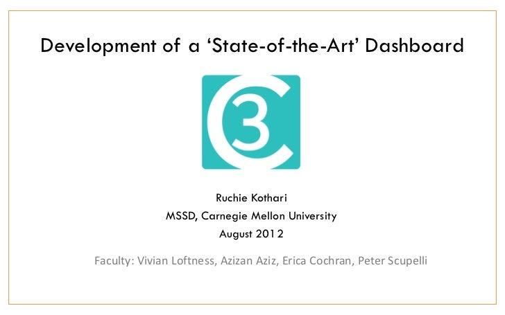 Development of a 'State-of-the-Art' Dashboard                           Ruchie Kothari                   MSSD, Carnegie Me...