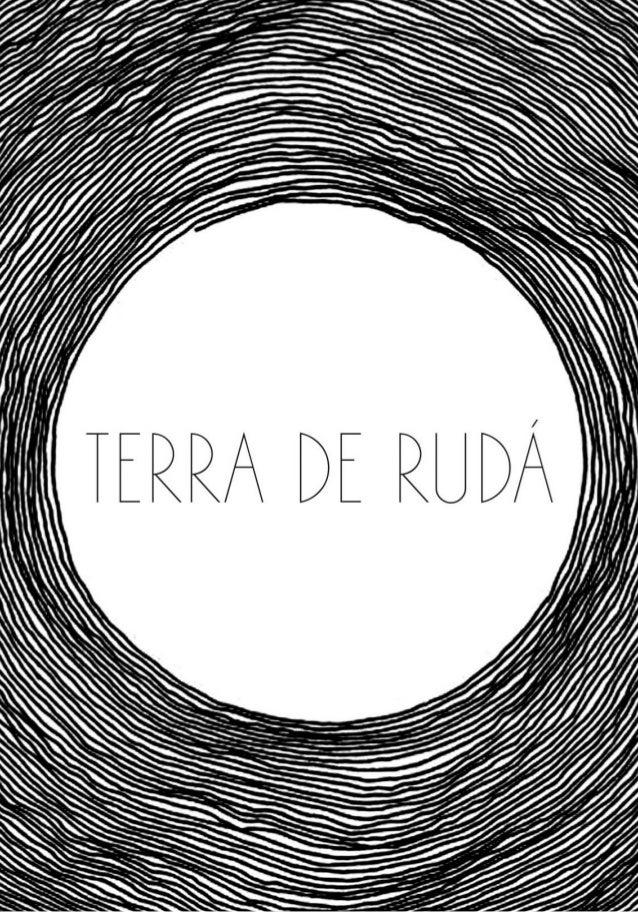 RUDÁ: deus do amor na mitologia tupi-guarani. TERRA: substrato que alimenta, acolhe e socializa. Sumário 1. Os Caminhos da...