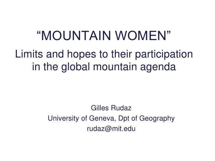 """""""MOUNTAIN WOMEN""""Limits and hopes to their participation   in the global mountain agenda                     Gilles Rudaz  ..."""