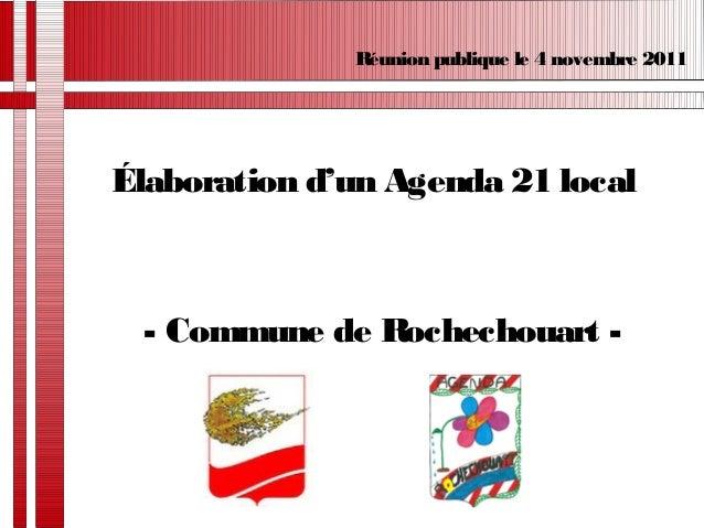 Élaboration d'un Agenda 21 local - Commune de Rochechouart - Réunion publique le 4 novembre 2011