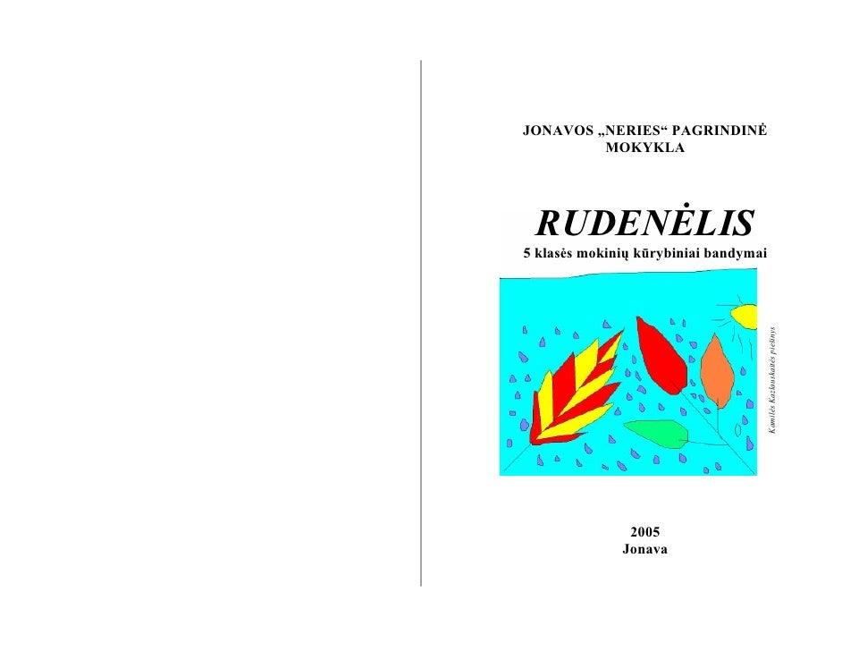 """JONAVOS """"NERIES"""" PAGRINDINĖ          MOKYKLA      RUDENĖLIS 5 klasės mokinių kūrybiniai bandymai                          ..."""