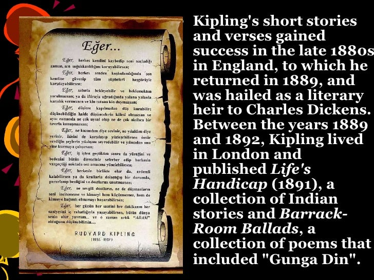 the life and poetry career of rudyard kipling Joseph rudyard kipling was an english journalist, short-story writer, poet, and  novelist he was  24 devon 25 visits to south africa 26 sussex 27 'peak of  career'  the writing life in naulakha was occasionally interrupted by visitors,.