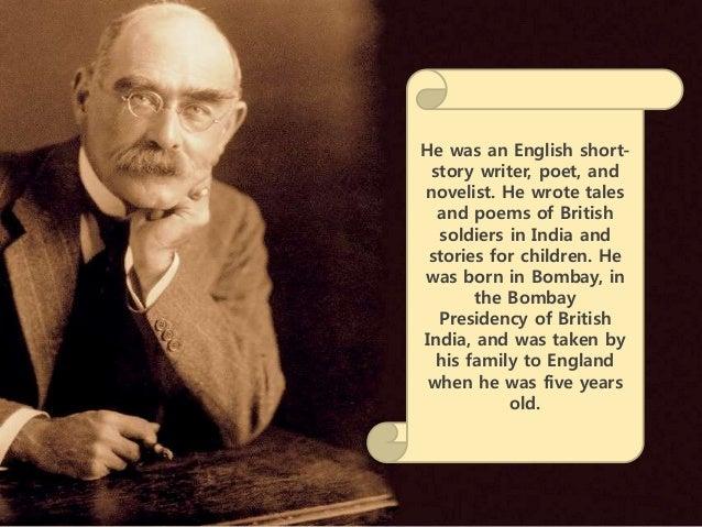 A biography of joseph rudyard kipling an english short story writer poet and novelist
