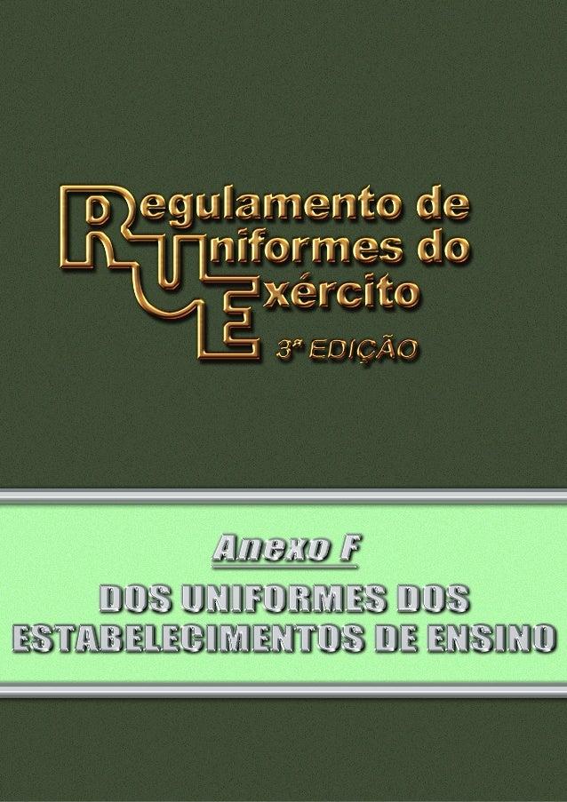 Pag 2 INDICE III III IV V VI VII VIII IX X XI APÊNDICE 1 Dos Uniformes da Academia Militar das Agulhas Negras (AMAN) 1º A1...