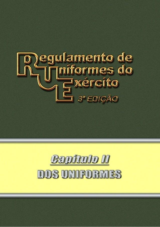 Pag 2 INDICE III III IV V VI VII VIII IX X XI Seção I - Dos Uniformes Masculinos I - 1° uniforme��������������������������...