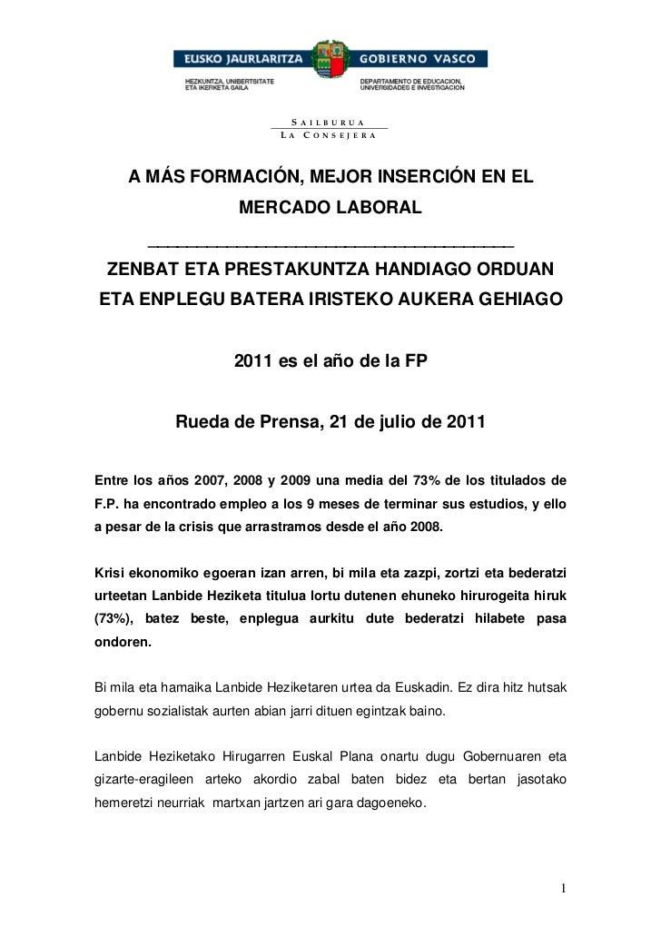 SAILBURUA                                LA CONSEJERA     A MÁS FORMACIÓN, MEJOR INSERCIÓN EN EL                         M...