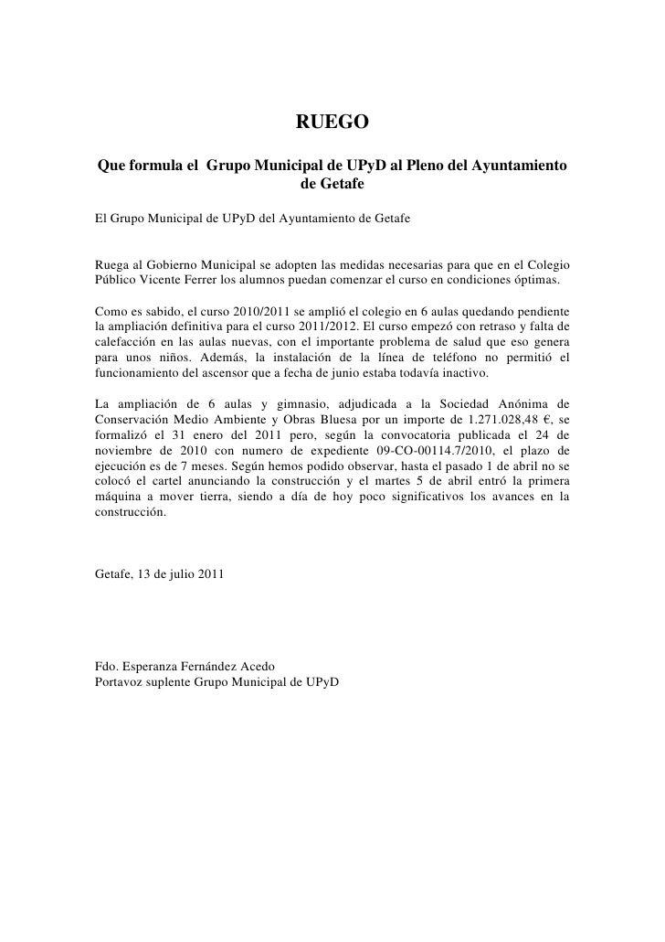 RUEGO  Que formula el Grupo Municipal de UPyD al Pleno del Ayuntamiento                            de Getafe  El Grupo Mun...