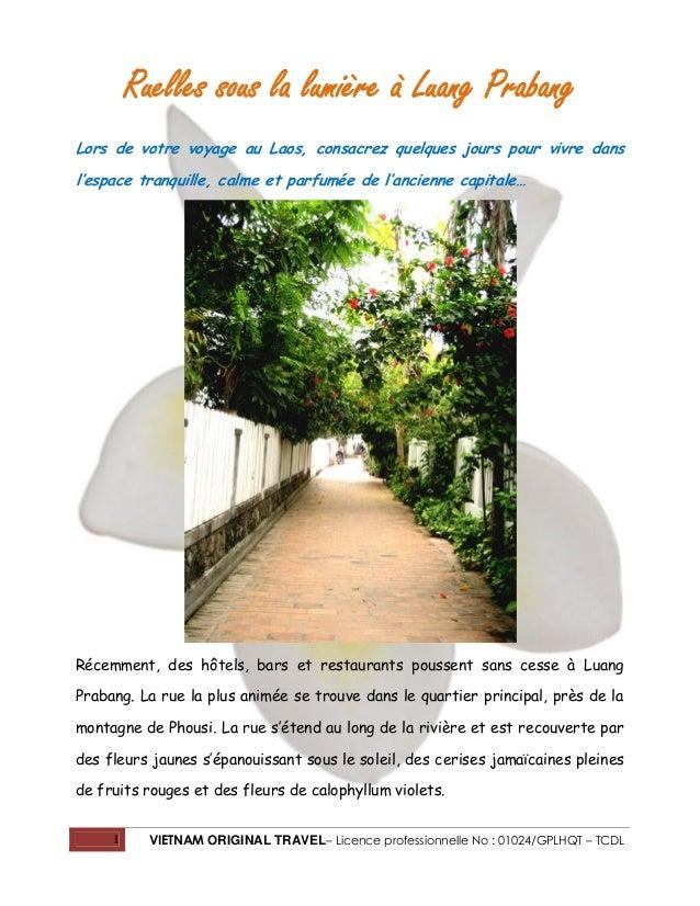 1 VIETNAM ORIGINAL TRAVEL– Licence professionnelle No : 01024/GPLHQT – TCDL Ruelles sous la lumière à Luang Prabang Lors d...