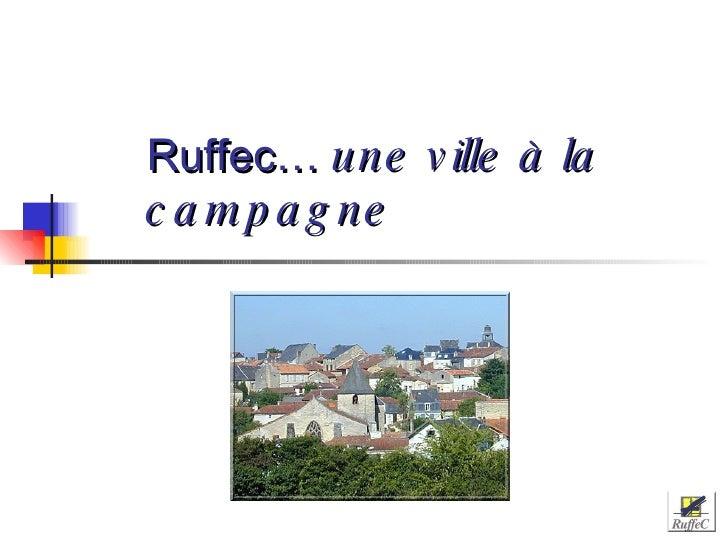 Ruffec…   une ville à la campagne