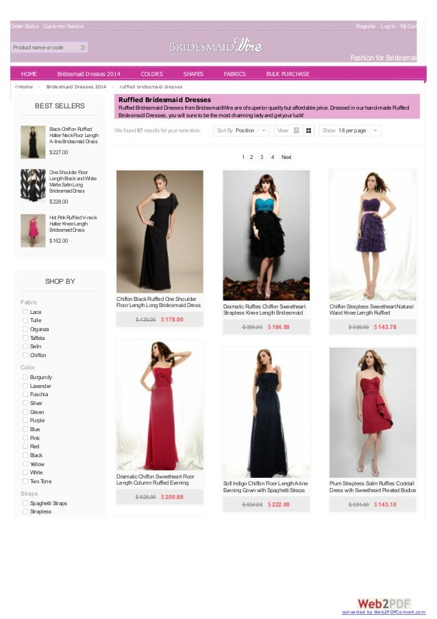 Order Status Customer Service Register Log In MyCart(0) Product name or code Fashion for Bridesmaids BEST SELLERS BlackChi...