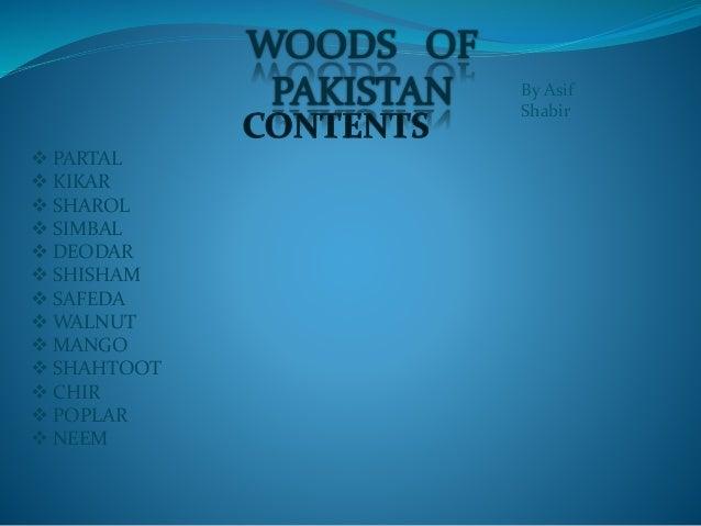 Woods Of Pakistan