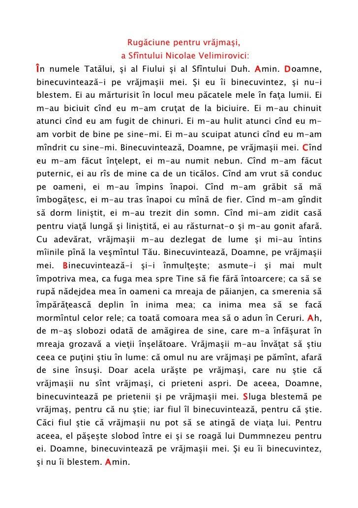 Rugăciune pentru vrăjmaşi,                      a Sfîntului Nicolae Velimirovici: În numele Tatălui, şi al Fiului şi al Sf...