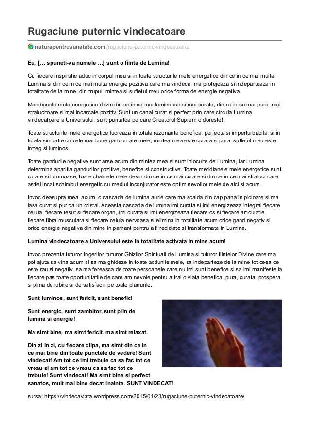 Rugaciune puternic vindecatoare naturapentrusanatate.com /rugaciune-puternic-vindecatoare/ Eu, [… spuneti-va numele …] sun...