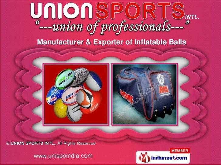 Manufacturer & Exporter of Inflatable Balls
