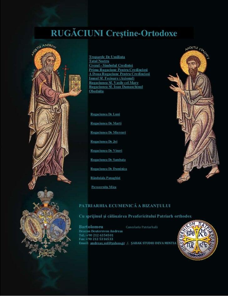 RUGĂCIUNI Creştine-Ortodoxe          Troparele De Umilinta          Tatal Nostru          Crezul - Simbolul Credintei     ...