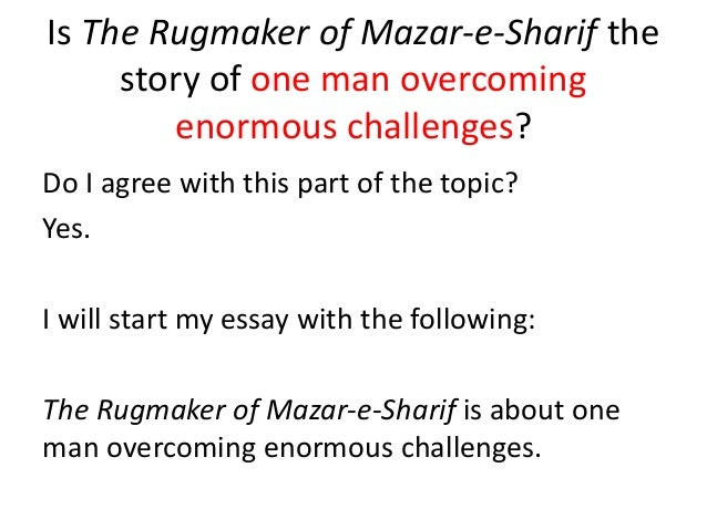 rugmaker of mazar-e-sharif essay