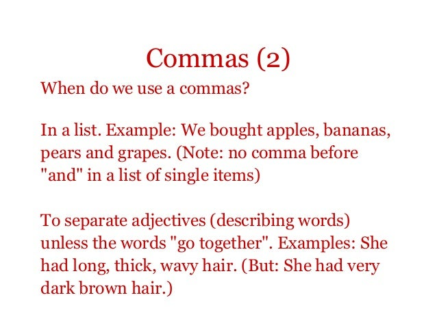 when to use a comma before and