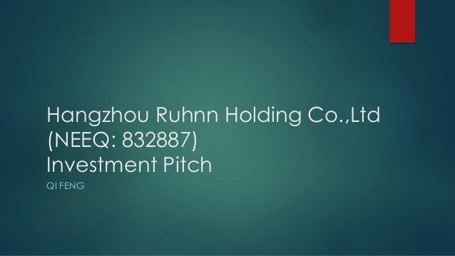 Hangzhou Ruhnn Holding Co.,Ltd (NEEQ: 832887) Investment Pitch QI FENG