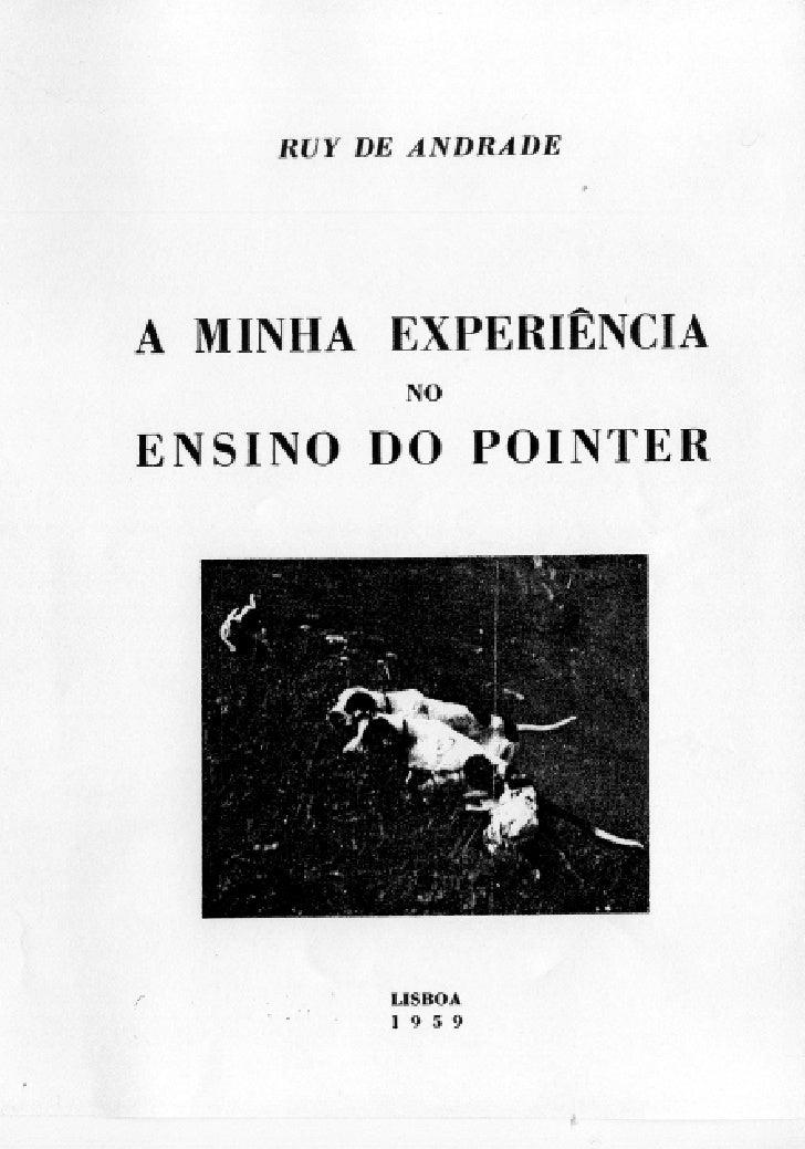 """Ruy d' Andrade - """"A minha experiência no ensino do pointer"""""""