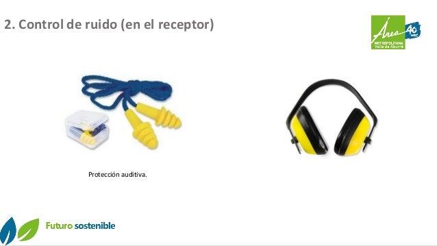 Protección auditiva. 2. Control de ruido (en el receptor)