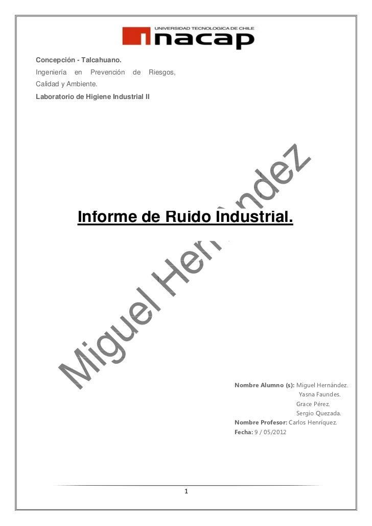 Concepción - Talcahuano.Ingeniería   en   Prevención   de   Riesgos,Calidad y Ambiente.Laboratorio de Higiene Industrial I...