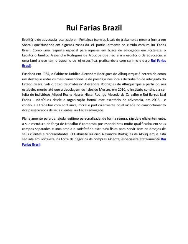Rui Farias Brazil Escritório de advocacia localizado em Fortaleza (com os locais de trabalho da mesma forma em Sobral) que...