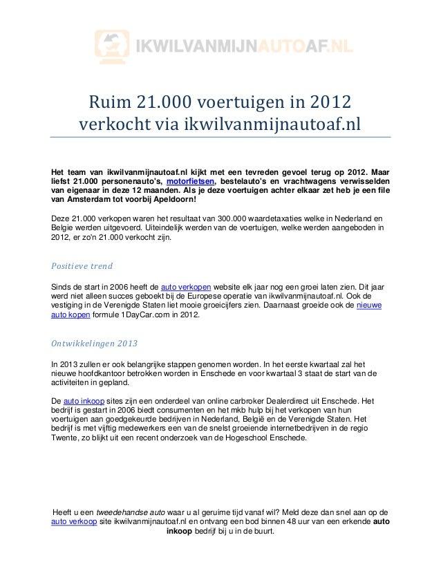 Ruim 21000 Voertuigen In 2012 Verkocht Via Ikwilvanmijnautoaf Nl