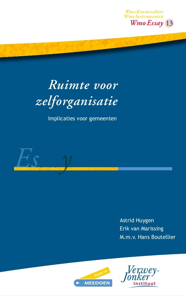 Wmo Kenniscahier Wmo Instrumenten  Wmo Essay 13 07  Ruimte voor Van faciliteren naar verbinden zelforganisatie Implicaties...