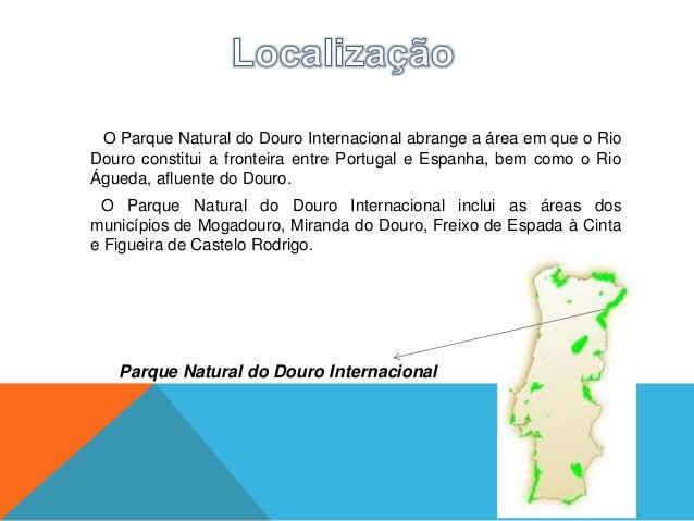 É constituído por duas zonas planálticas. Nestas duas zonasessencialmente graníticas, quer no Rio Douro quer o Rio Águedae...