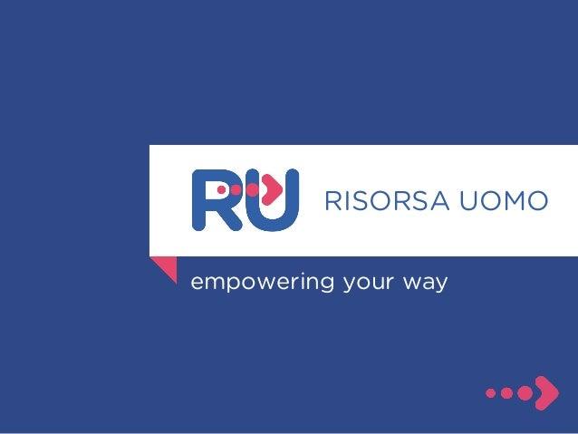 RISORSA UOMO empowering your way