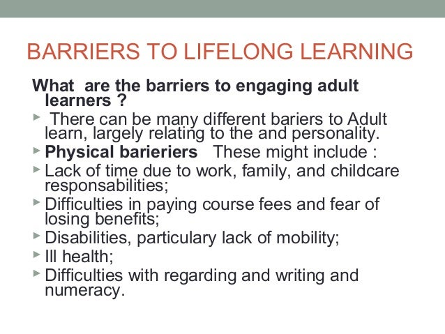 barriers to learning essay Check out our top free essays on barriers in distance learning to help you write your own essay.